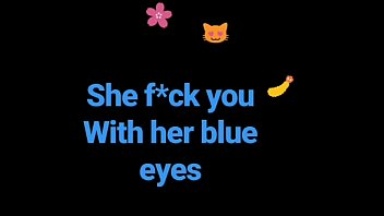 she f*ck you with her blue.